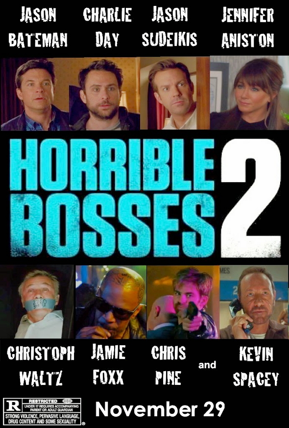 Cómo acabar sin tu jefe 2 (Horrible Bosses 2)