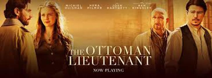 The ottoman Lieutenant (El teniente otomano)