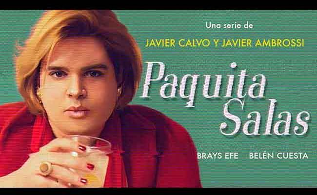 Paquita Salas llega a Netflix destacada